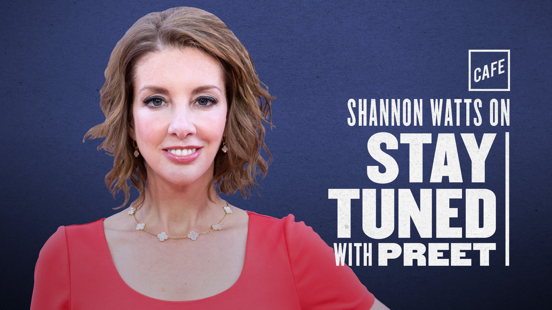 """""""Stay Tuned with Preet"""" Shannon Watts Transcript"""