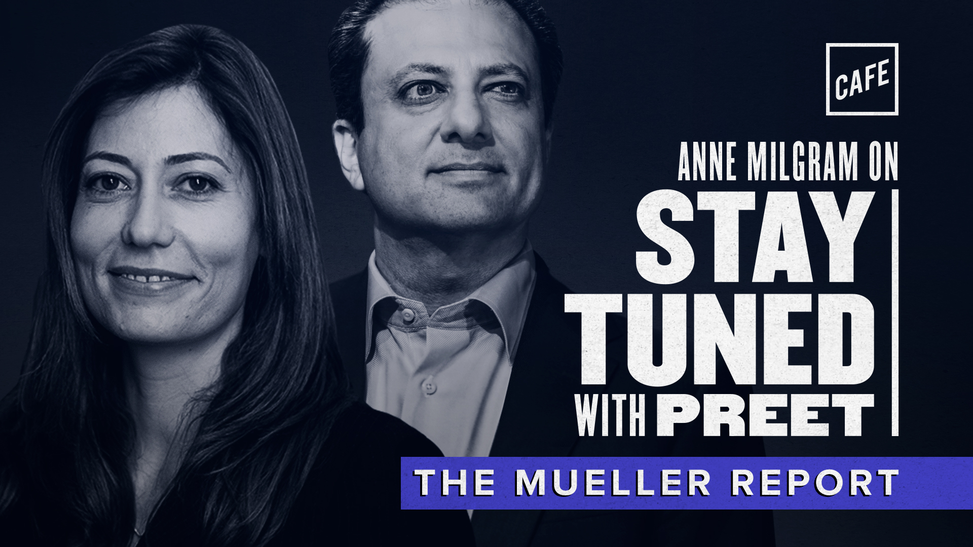 Stay Tuned: The Mueller Report (with Anne Milgram)